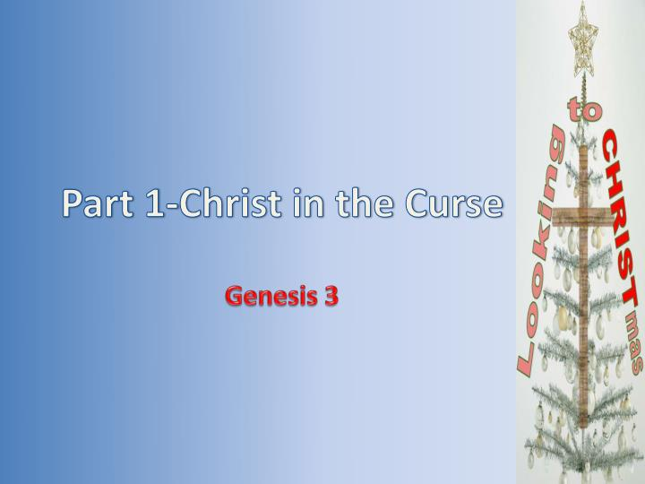 part 1 christ in the curse n.
