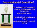 congratulations 6th grade choir