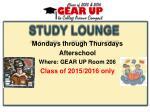 mondays through thursdays afterschool where gear up room 206 class of 2015 2016 only