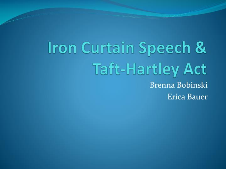 iron curtain speech taft hartley act n.