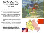 post world war two the official division of germany