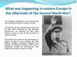 what was happening in eastern europe in the aftermath of the second world war