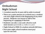 ombudsman night school
