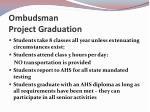 ombudsman project graduation1