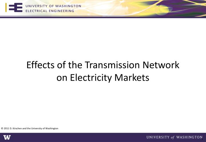 effects of the transmission network on electricity markets n.
