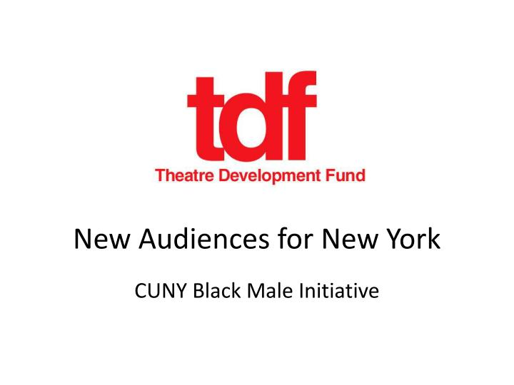 new audiences for new york n.