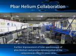 pbar helium collaboration