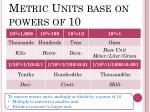 metric units base on powers of 10