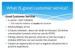what is good customer service1