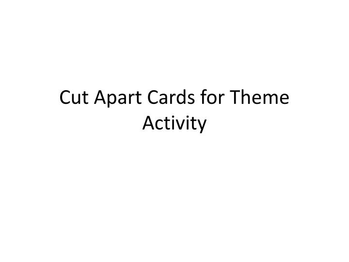 cut apart cards for theme activity n.