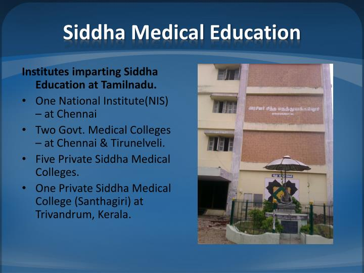 S iddha medical education