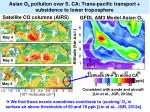 asian o 3 pollution over s ca trans pacific transport subsidence to lower troposphere