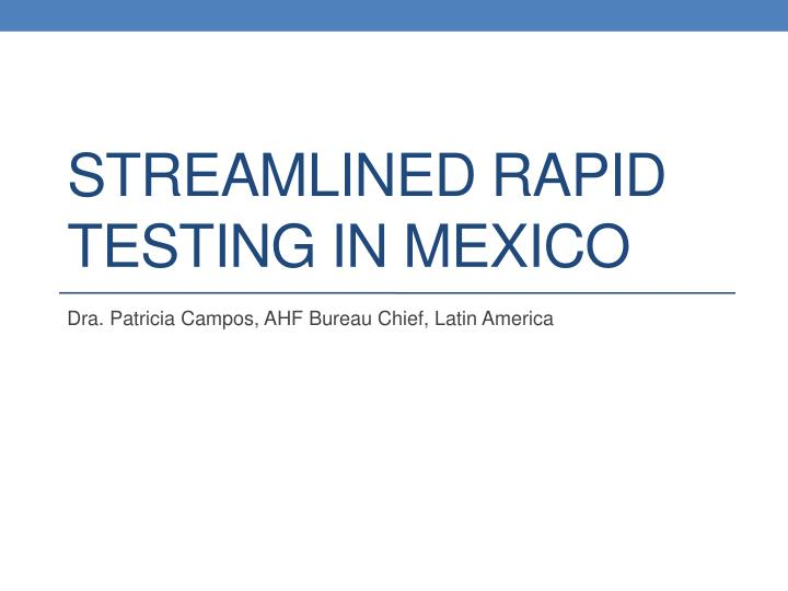 streamlined rapid testing in mexico n.