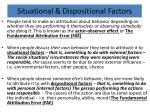 situational dispositional factors