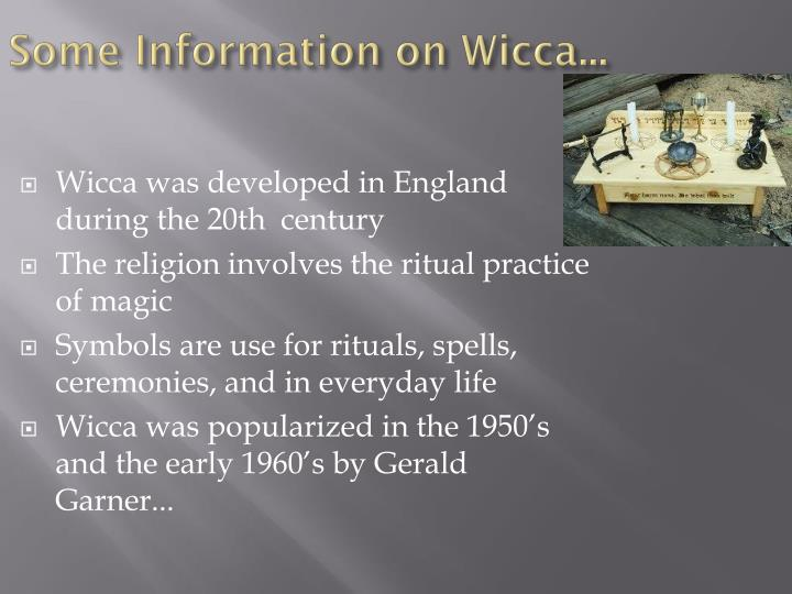 Some Information on Wicca...