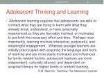 adolescent thinking and learning2