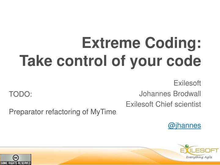 extreme coding take control of your code n.
