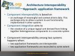 architecture interoperability approach application framework