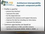 architecture interoperability approach component profile