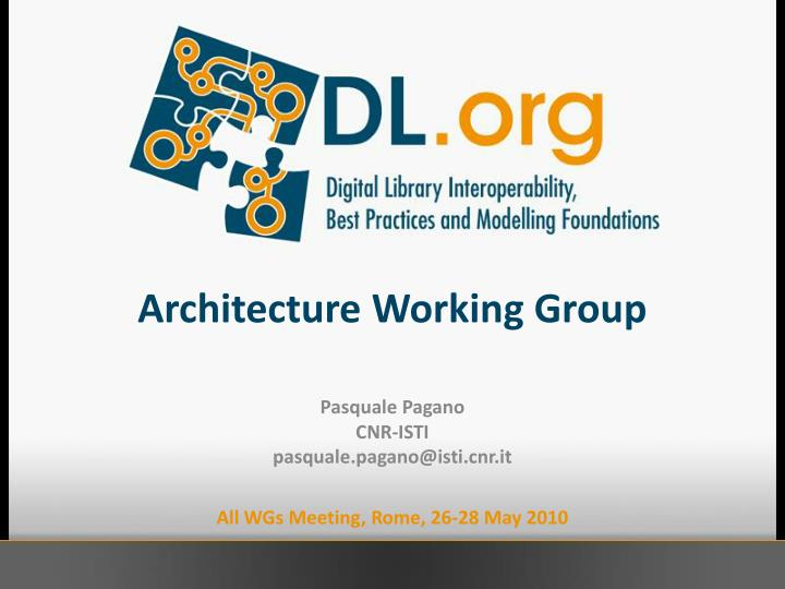 architecture working group n.