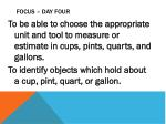 focus day four