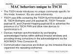 mac behaviors unique to tsch