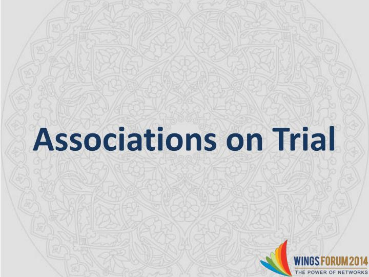 associations on trial n.