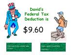 david s federal tax deduction is