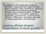 lasting effects of poor preparation in early grades