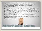 more financial barriers