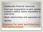reasons for poor participation and achievement