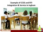 example of ccss and rti integration service in ingham