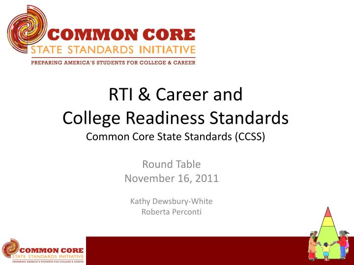 rti career and college readiness standards common core state standards ccss n.