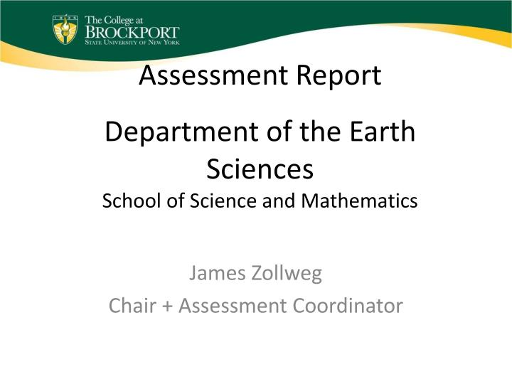 assessment report department of the earth sciences school of science and mathematics n.