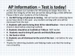ap information test is today