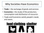why societies have economics