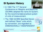 si system history
