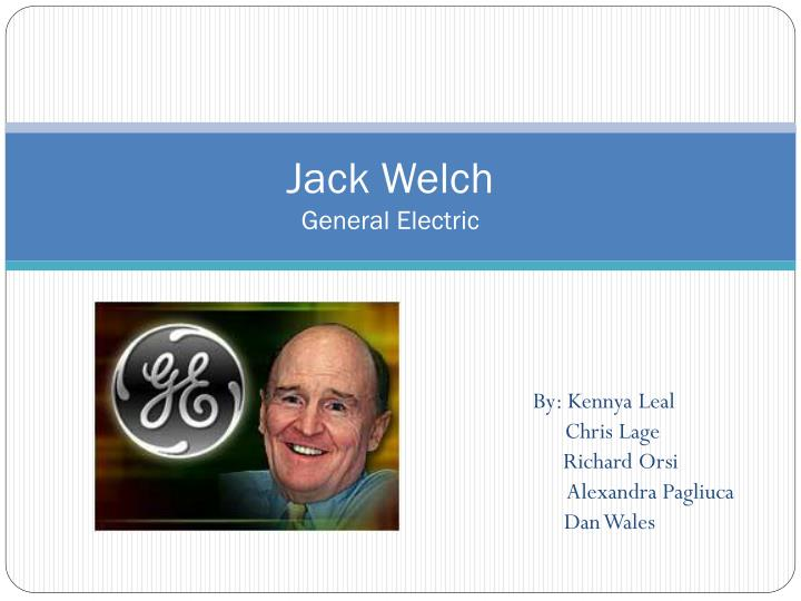 Jack Id 2851926 Presentation Powerpoint Ppt - General Electric Welch
