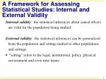 a framework for assessing statistical studies internal and external validity