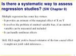 is there a systematic way to assess regression studies sw chapter 9