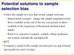 potential solutions to sample selection bias