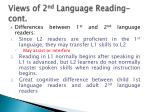 views of 2 nd language reading cont