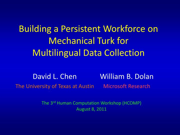 building a persistent workforce on mechanical turk for multilingual data collection n.