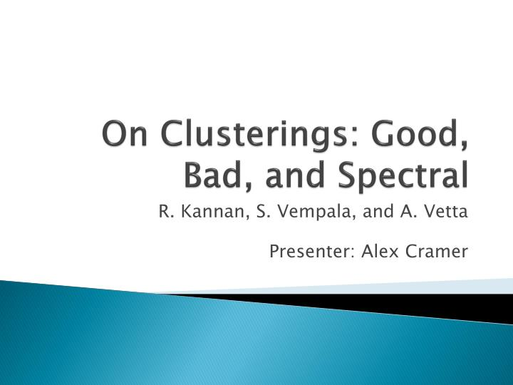 on clusterings good bad and spectral n.