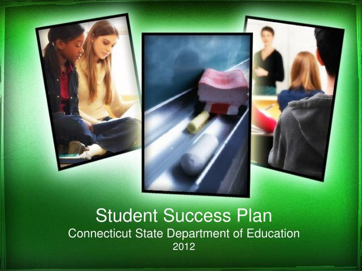 student success plan connecticut state department of education 2012 n.
