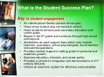 what is the student success plan key to student engagement