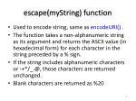 escape mystring function