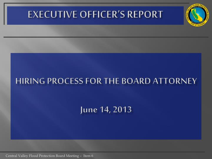 hiring process for the board attorney june 14 2013 n.