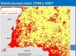 estr s termal entre 1998 y 2007