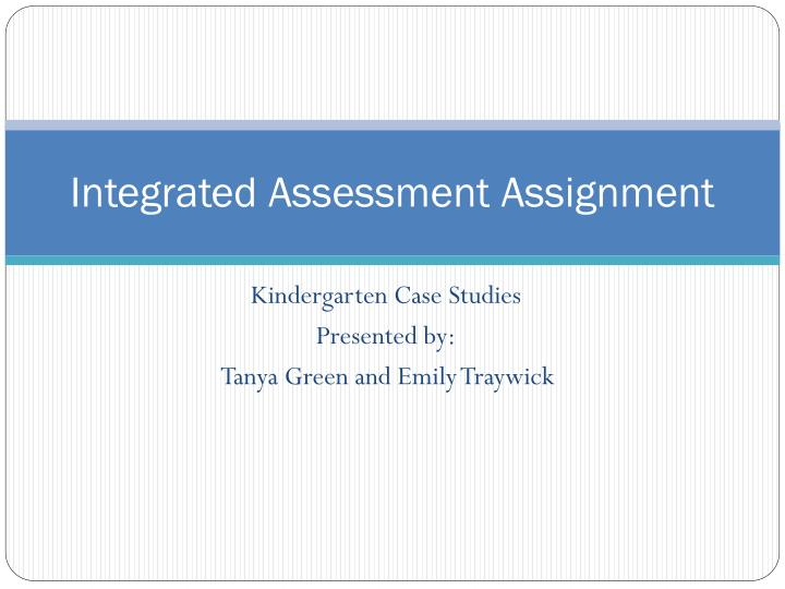 integrated assessment assignment n.